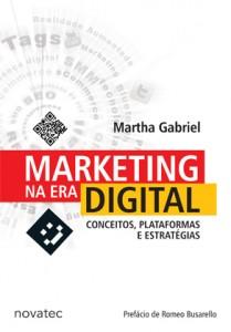 Ganhe um livro Marketing na Era Digital da Martha Gabriel