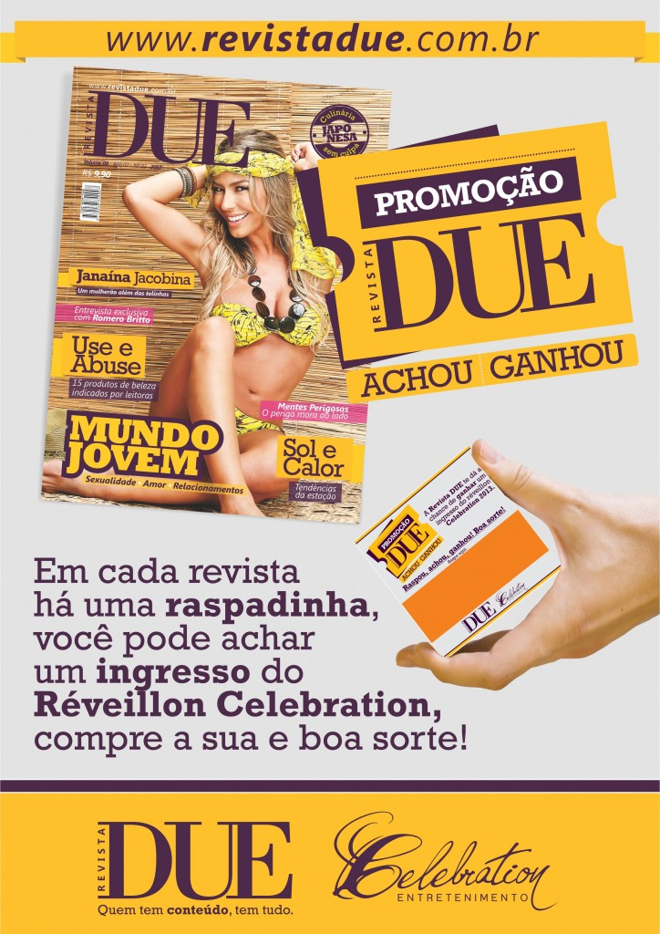 Revista DUE com ingresso do Réveillon Celebration, já nas bancas!