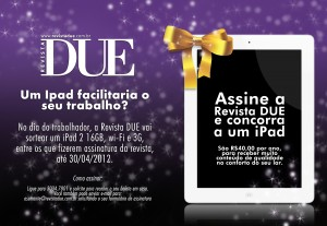 A Revista DUE pode te dar um Ipad